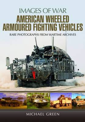 American Wheeled Armoured Fighting Vehicles (Paperback)