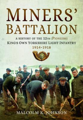 Miners' Battalion (Hardback)