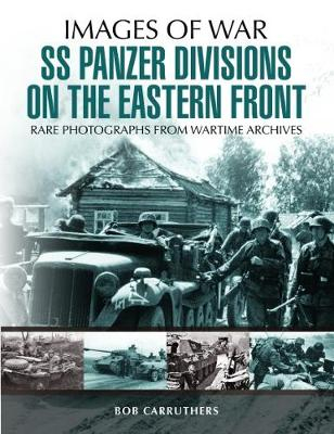 SS Panzer Divisions on the Eastern Front (Paperback)
