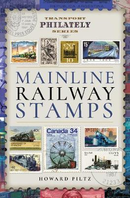 Mainline Railway Stamps: A Collector's Guide - Transport Philately Series (Hardback)