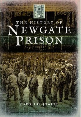 History of Newgate Prison (Paperback)