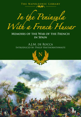 In the Peninsula with a French Hussar (Hardback)