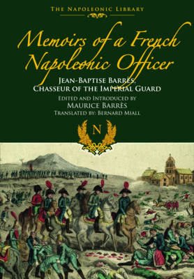 Memoirs of a French Napoleonic Officer (Hardback)