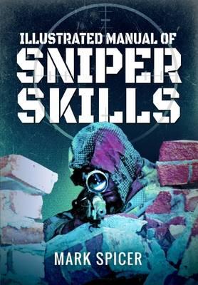 Illustrated Manual of Sniper Skills (Paperback)