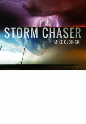 Storm Chaser (Hardback)