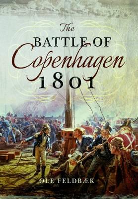 Battle of Copenhagen 1801 (Paperback)
