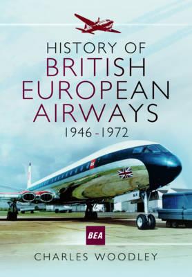 History of British European Airways 1946-1972 (Paperback)