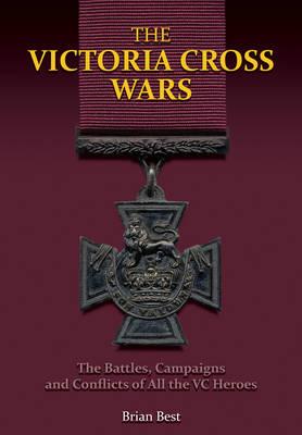 Victoria Cross Wars (Hardback)