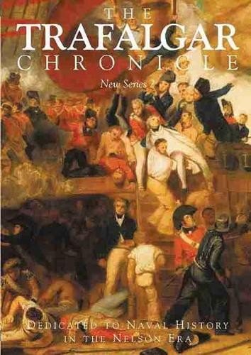 The Trafalgar Chronicle: New Series No. 2 (Paperback)