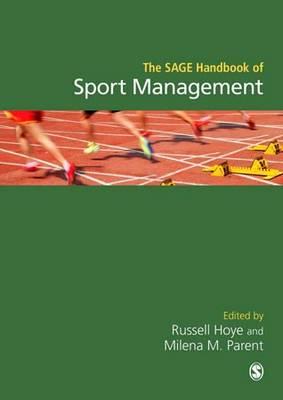The SAGE Handbook of Sport Management (Hardback)
