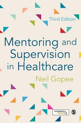 Mentoring and Supervision in Healthcare (Hardback)