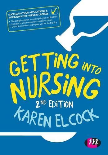 Getting into Nursing - Transforming Nursing Practice Series (Paperback)