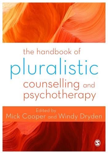 The Handbook of Pluralistic Counselling and Psychotherapy (Paperback)
