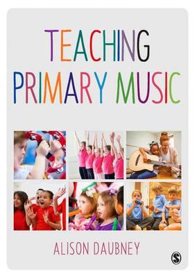 Teaching Primary Music (Hardback)