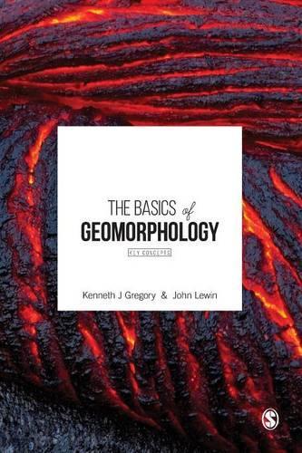 The Basics of Geomorphology: Key Concepts (Paperback)