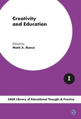 Creativity and Education, 4v - Sage Library of Educational Thought & Practice (Hardback)
