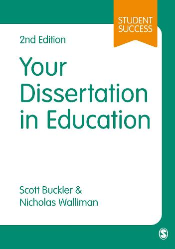 Your Dissertation in Education - Sage Study Skills Series (Paperback)