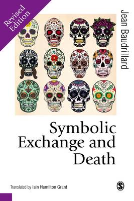 Symbolic Exchange and Death - Published in association with Theory, Culture & Society (Hardback)