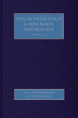 Psychopathology & Abnormal Psychology - SAGE Benchmarks in Psychology (Hardback)