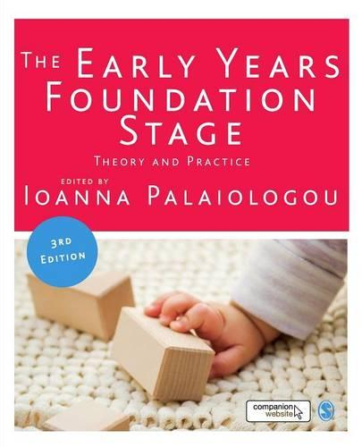 The Early Years Foundation Stage: Theory and Practice (Paperback)