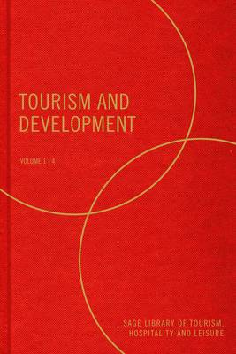 Tourism and Development - SAGE Library of Tourism, Hospitality & Leisure (Hardback)