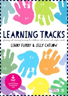 Learning Tracks: Planning and Assessing Learning for Children with Severe and Complex Needs (Hardback)