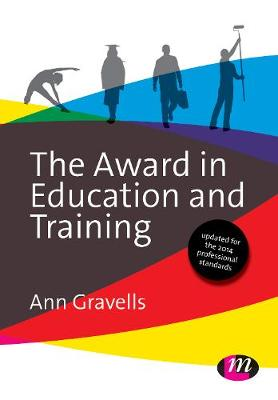 The Award in Education and Training - Further Education and Skills (Hardback)