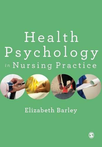 Health Psychology in Nursing Practice (Paperback)