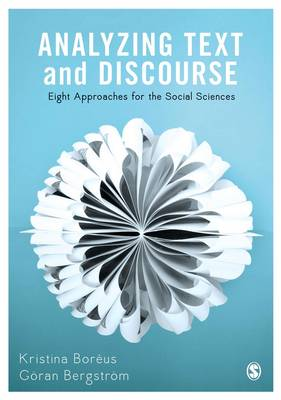 Analyzing Text and Discourse: Eight Approaches for the Social Sciences (Hardback)