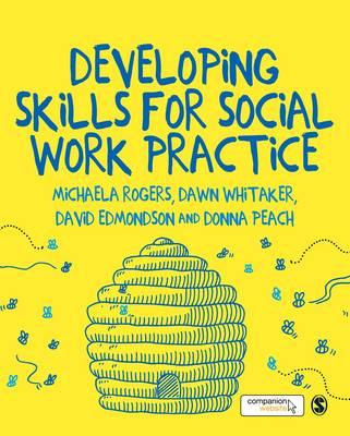 Developing Skills for Social Work Practice (Hardback)