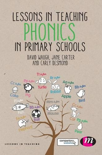 Lessons in Teaching Phonics in Primary Schools - Lessons in Teaching (Hardback)