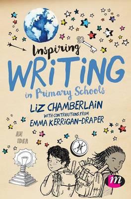 Inspiring Writing in Primary Schools (Hardback)