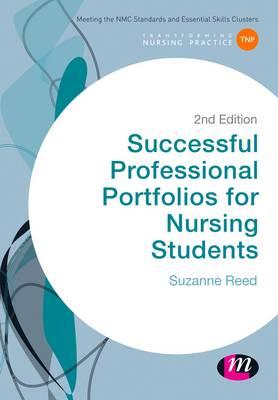 Successful Professional Portfolios for Nursing Students - Transforming Nursing Practice Series (Hardback)
