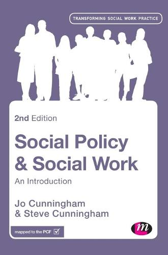 Social Policy and Social Work: An Introduction - Transforming Social Work Practice Series (Hardback)