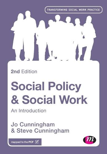 Social Policy and Social Work: An Introduction - Transforming Social Work Practice Series (Paperback)