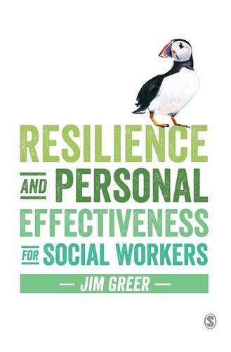 Resilience and Personal Effectiveness for Social Workers (Hardback)