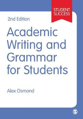 Academic Writing and Grammar for Students - Sage Study Skills Series (Paperback)