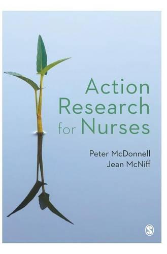 Action Research for Nurses (Hardback)