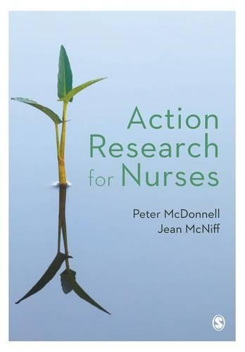 Action Research for Nurses (Paperback)