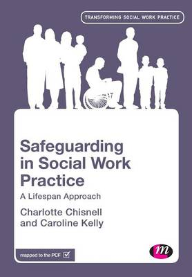 Safeguarding in Social Work Practice: A Lifespan Approach - Transforming Social Work Practice Series (Paperback)