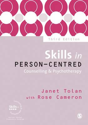 Skills in Person-Centred Counselling & Psychotherapy - Skills in Counselling & Psychotherapy Series (Hardback)