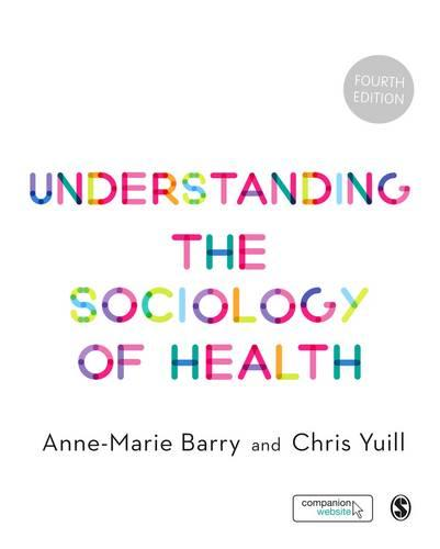 Understanding the Sociology of Health: An Introduction (Hardback)
