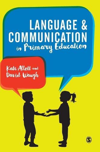 Language and Communication in Primary Schools (Hardback)