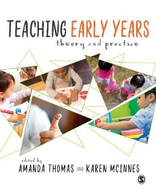 Teaching Early Years: Theory and Practice (Hardback)