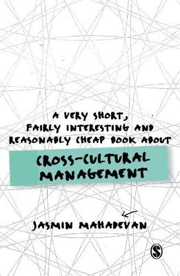 A Very Short, Fairly Interesting and Reasonably Cheap Book About Cross-Cultural Management - Very Short, Fairly Interesting & Cheap Books (Hardback)