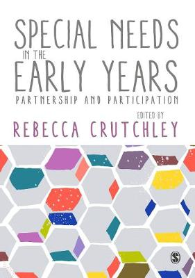 Special Needs in the Early Years: Partnership and Participation (Hardback)