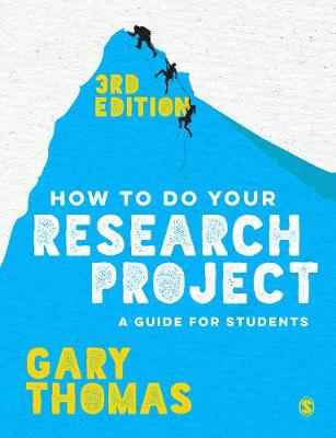 How to Do Your Research Project: A Guide for Students (Hardback)