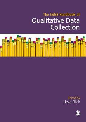 The SAGE Handbook of Qualitative Data Collection (Hardback)