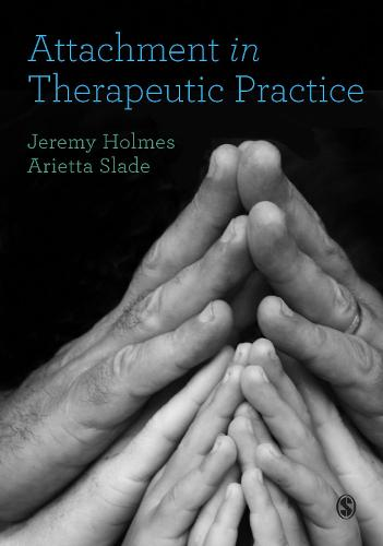 Attachment in Therapeutic Practice (Paperback)