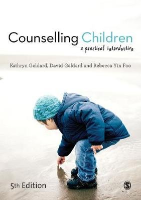 Counselling Children: A Practical Introduction (Paperback)